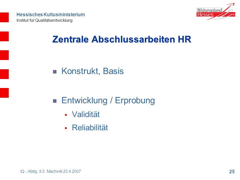 Hessisches Kultusministerium Institut für Qualitätsentwicklung 25 IQ - Abtlg.