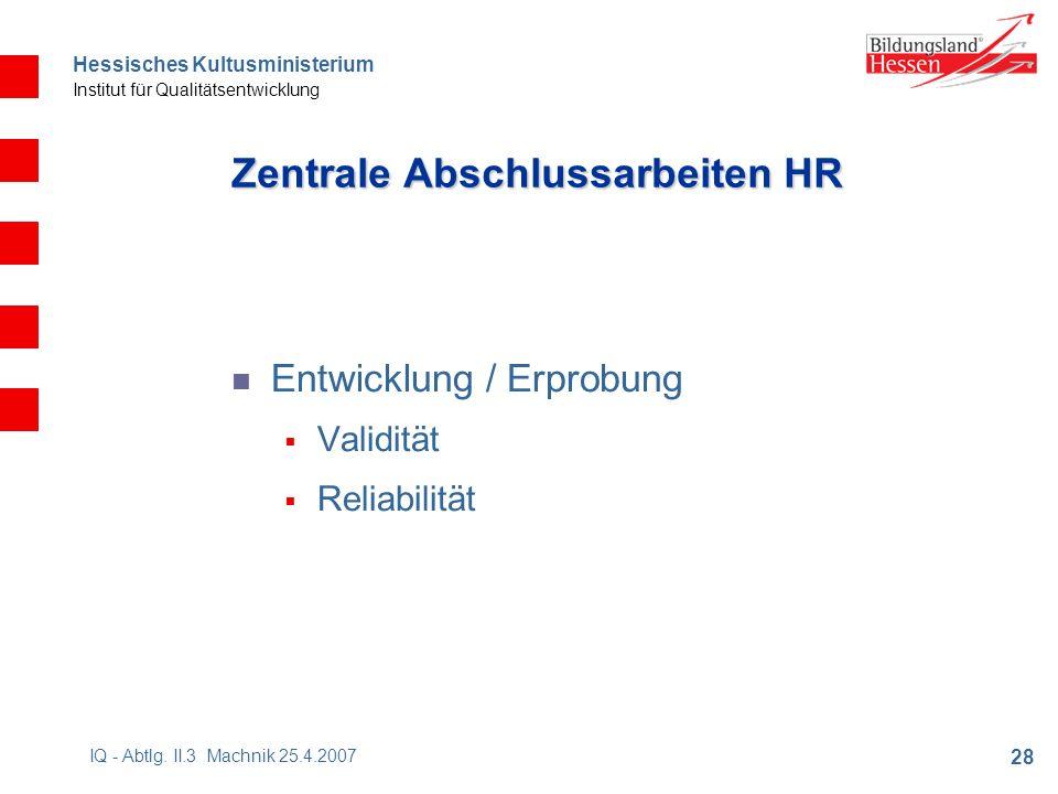 Hessisches Kultusministerium Institut für Qualitätsentwicklung 28 IQ - Abtlg.