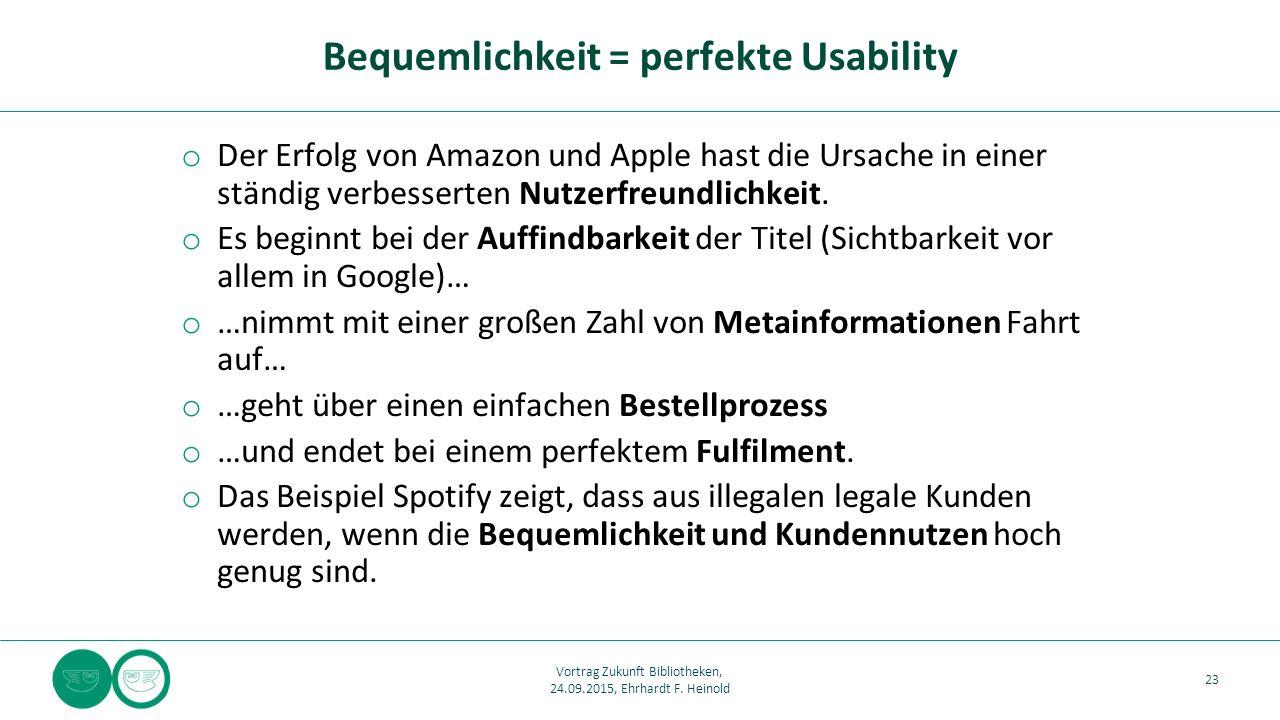 o Der Erfolg von Amazon und Apple hast die Ursache in einer ständig verbesserten Nutzerfreundlichkeit. o Es beginnt bei der Auffindbarkeit der Titel (