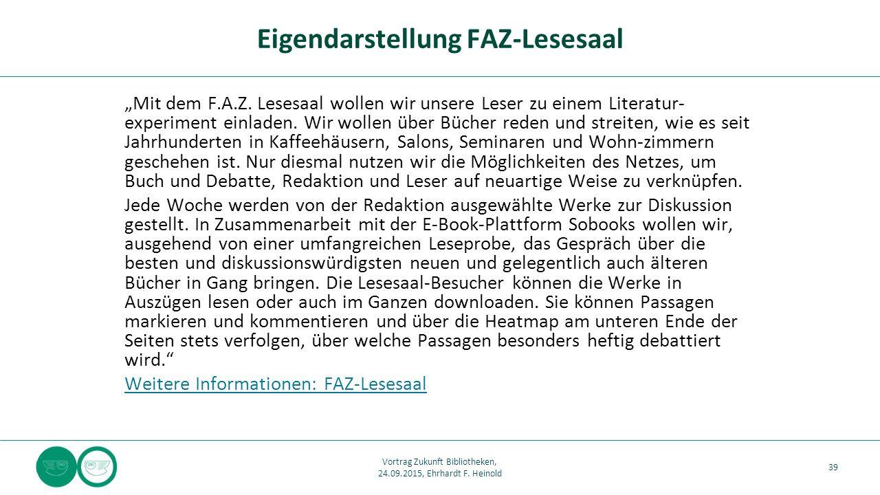 """""""Mit dem F.A.Z. Lesesaal wollen wir unsere Leser zu einem Literatur- experiment einladen."""
