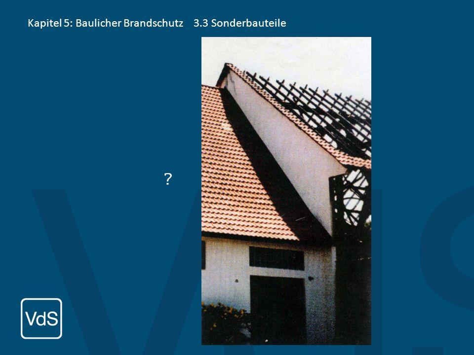 Kapitel 5: Baulicher Brandschutz3.3 Sonderbauteile 3.3.3 Rauchschutzabschlüsse DIN 18095 Rauchschutztüren (DIN 18095) Anforderungen: selbsttätig schli
