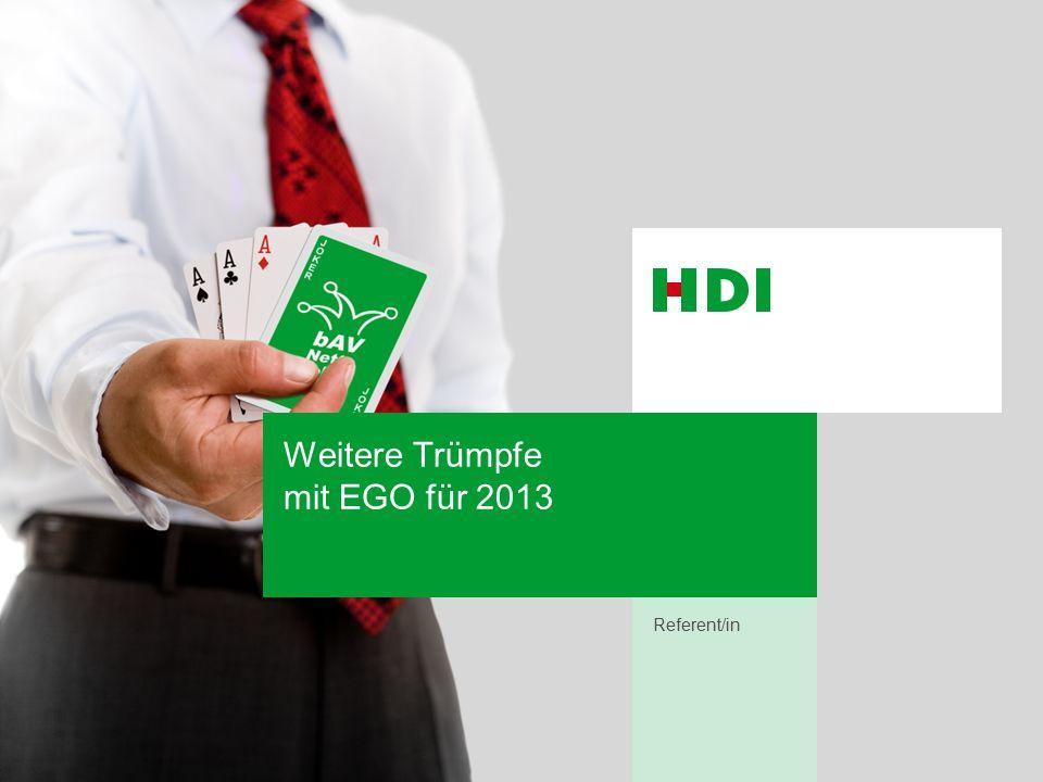 Weitere Trümpfe mit EGO für 2013 Referent/in
