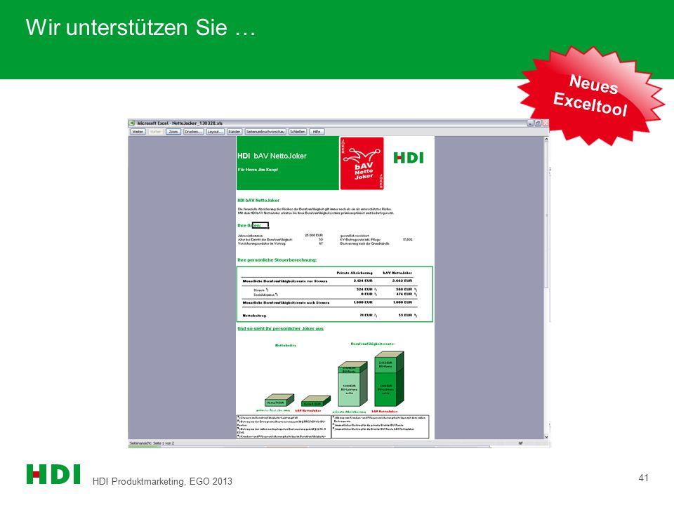HDI Produktmarketing, EGO 2013 41 Wir unterstützen Sie … Neues Exceltool