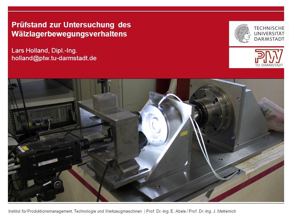 Institut für Produktionsmanagement, Technologie und Werkzeugmaschinen   Prof.
