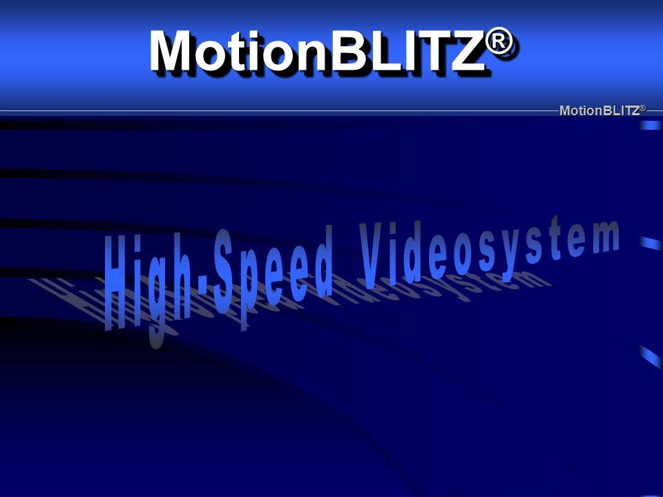 MotionBLITZ ®