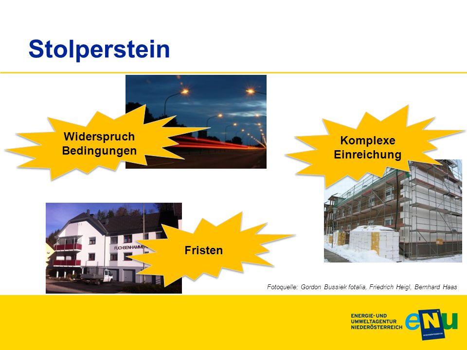 Stolperstein Komplexe Einreichung Fristen Widerspruch Bedingungen Widerspruch Bedingungen Fotoquelle: Gordon Bussiek fotalia, Friedrich Heigl, Bernhard Haas