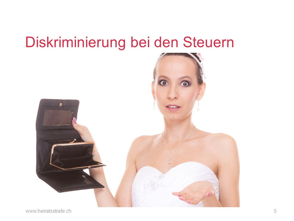 Diskriminierung bei den Steuern www.heiratsstrafe.ch5