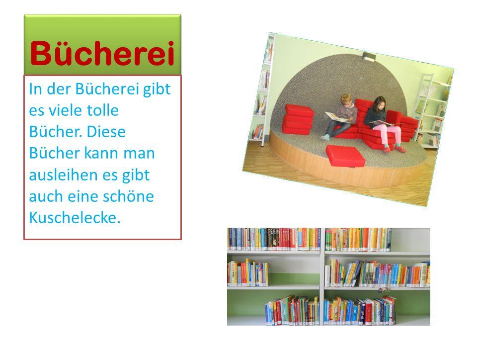 Bücherei In der Bücherei gibt es viele tolle Bücher.