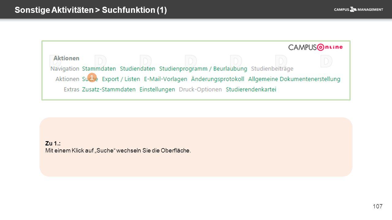 """107 Sonstige Aktivitäten > Suchfunktion (1) 1 Zu 1.: Mit einem Klick auf """"Suche"""" wechseln Sie die Oberfläche."""