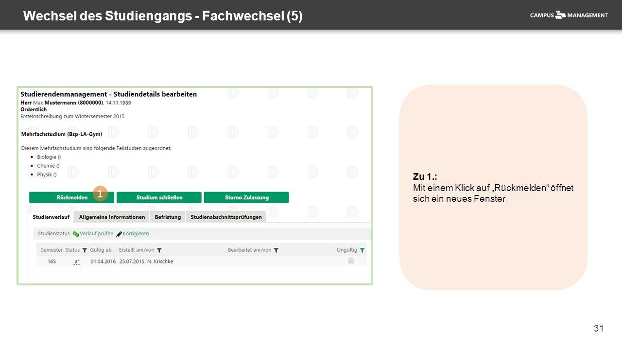 """31 Wechsel des Studiengangs - Fachwechsel (5) 1 Zu 1.: Mit einem Klick auf """"Rückmelden"""" öffnet sich ein neues Fenster."""