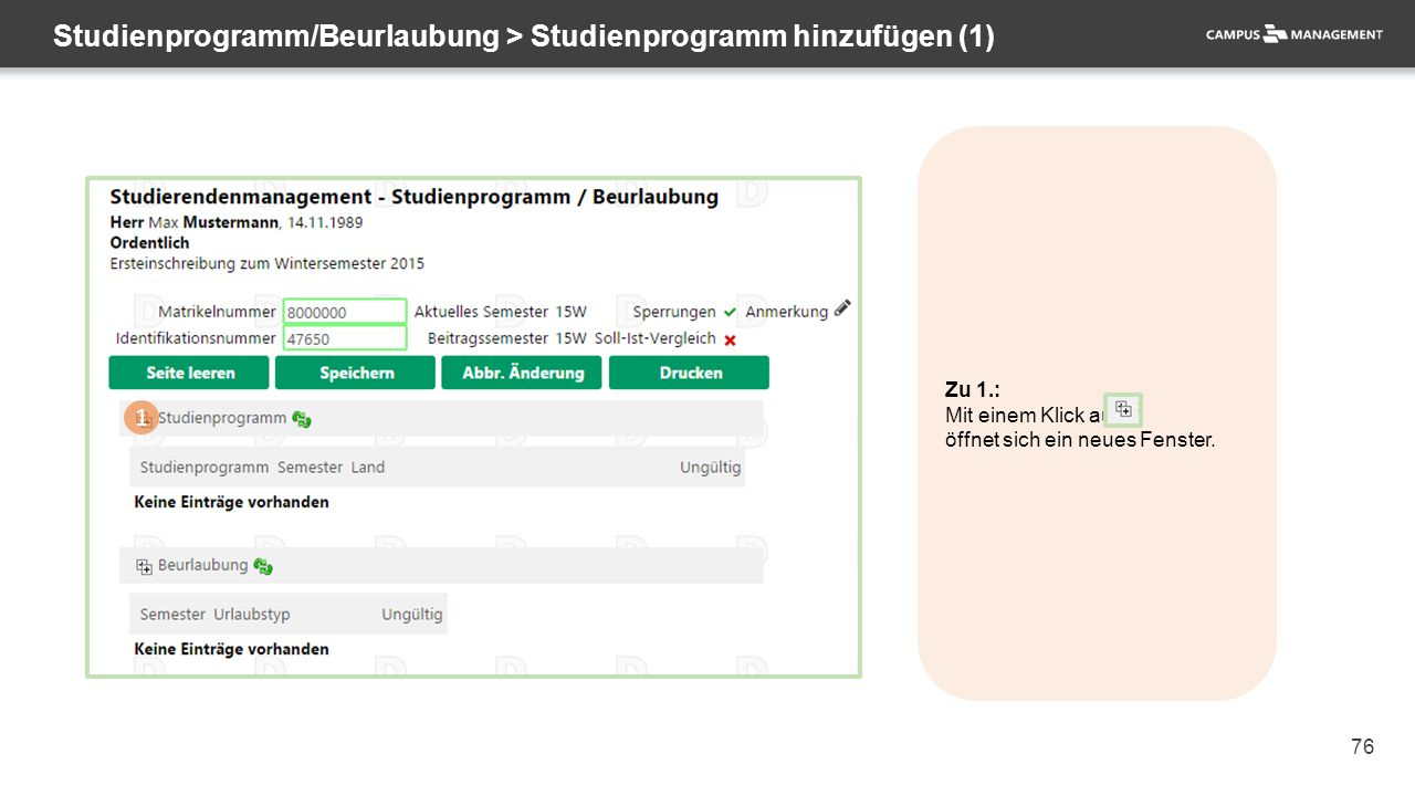 76 Studienprogramm/Beurlaubung > Studienprogramm hinzufügen (1) 1 Zu 1.: Mit einem Klick auf öffnet sich ein neues Fenster.