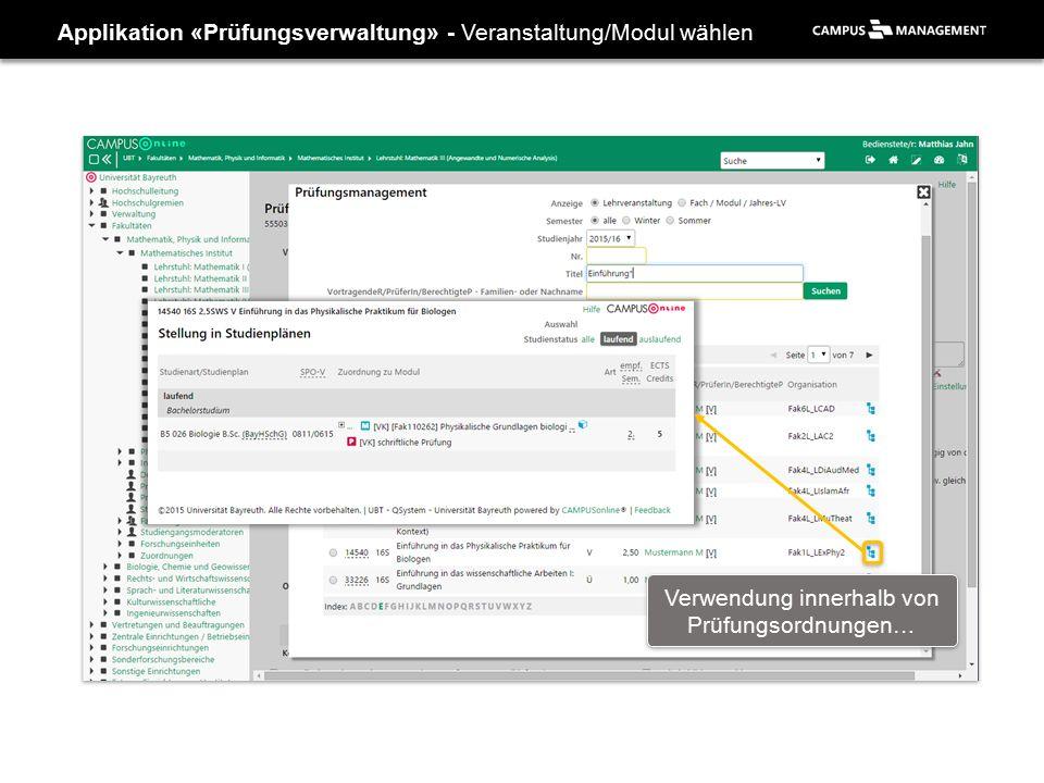 Applikation «Prüfungsverwaltung» - Veranstaltung/Modul wählen Verwendung innerhalb von Prüfungsordnungen…