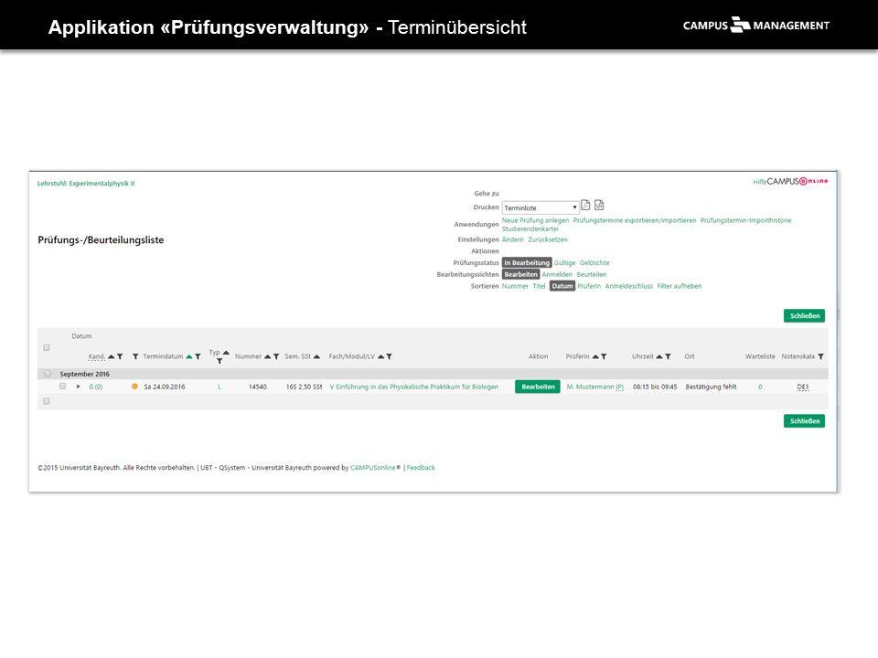 Applikation «Prüfungsverwaltung» - Terminübersicht
