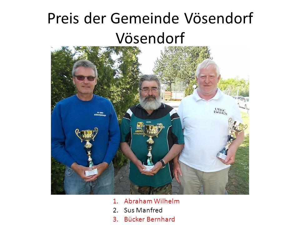 Preis der Gemeinde Vösendorf Vösendorf 1.Abraham Wilhelm 2.Sus Manfred 3.Bücker Bernhard