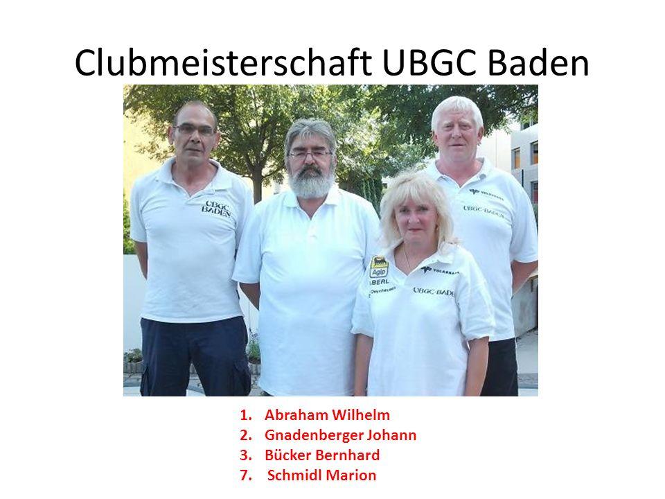 Clubmeisterschaft UBGC Baden 1.Abraham Wilhelm 2.Gnadenberger Johann 3.Bücker Bernhard 7. Schmidl Marion