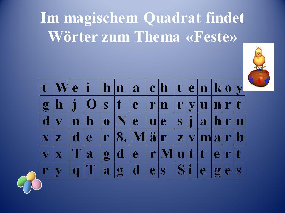 Im magischem Quadrat findet Wörter zum Thema «Feste»
