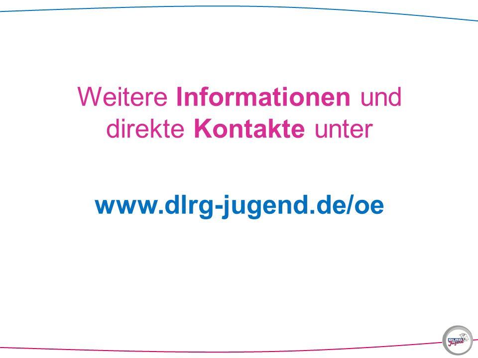 Weitere Informationen und direkte Kontakte unter www.dlrg-jugend.de/oe