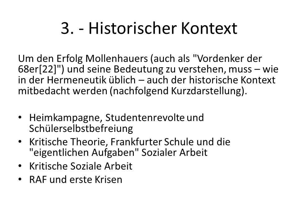 3. - Historischer Kontext Um den Erfolg Mollenhauers (auch als