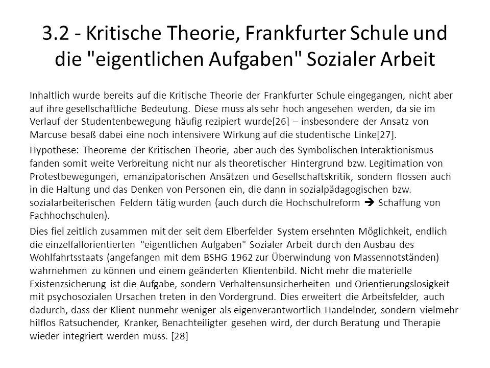 3.2 - Kritische Theorie, Frankfurter Schule und die