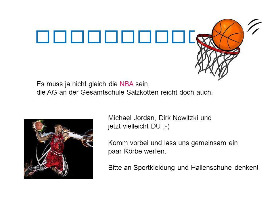 Basketball AG Es muss ja nicht gleich die NBA sein, die AG an der Gesamtschule Salzkotten reicht doch auch.
