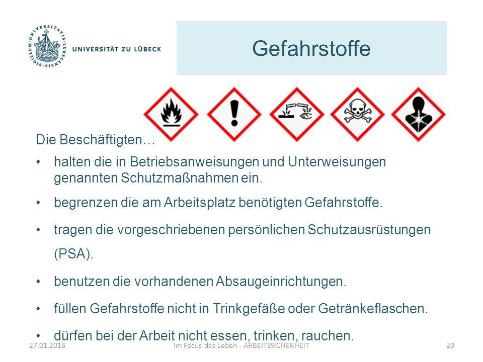 Gefahrstoffe Im Focus das Leben - ARBEITSSICHERHEIT20 Die Beschäftigten… halten die in Betriebsanweisungen und Unterweisungen genannten Schutzmaßnahme