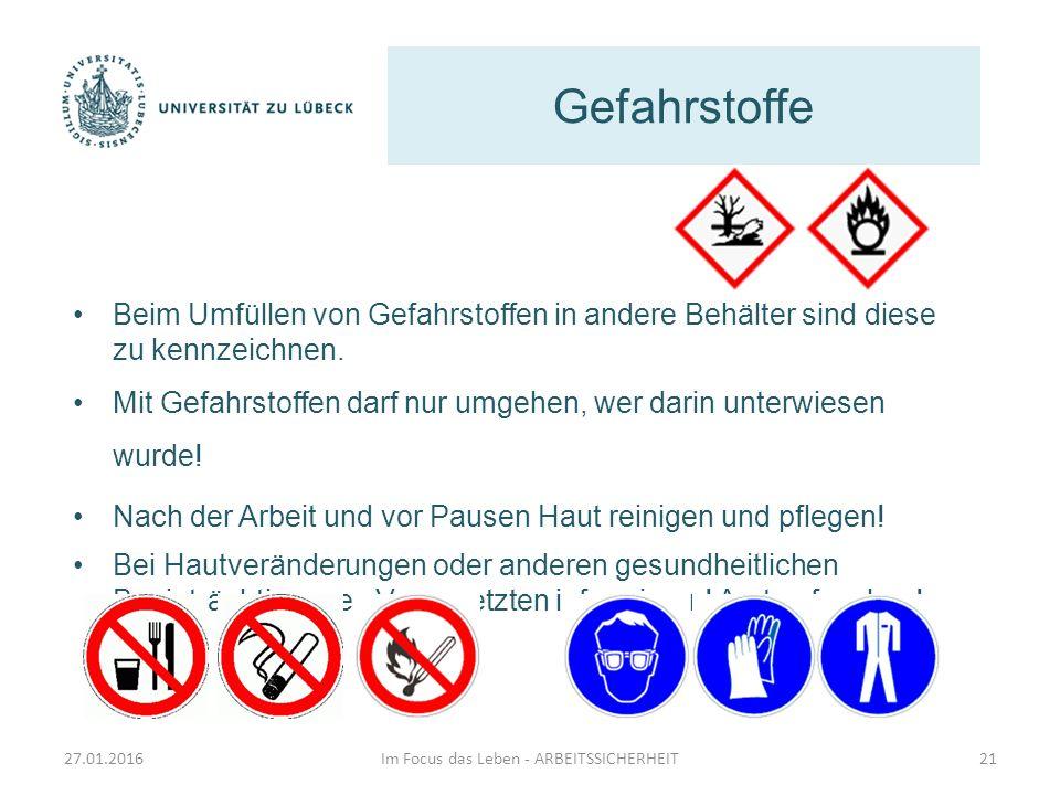 Gefahrstoffe Im Focus das Leben - ARBEITSSICHERHEIT21 Beim Umfüllen von Gefahrstoffen in andere Behälter sind diese zu kennzeichnen. Mit Gefahrstoffen