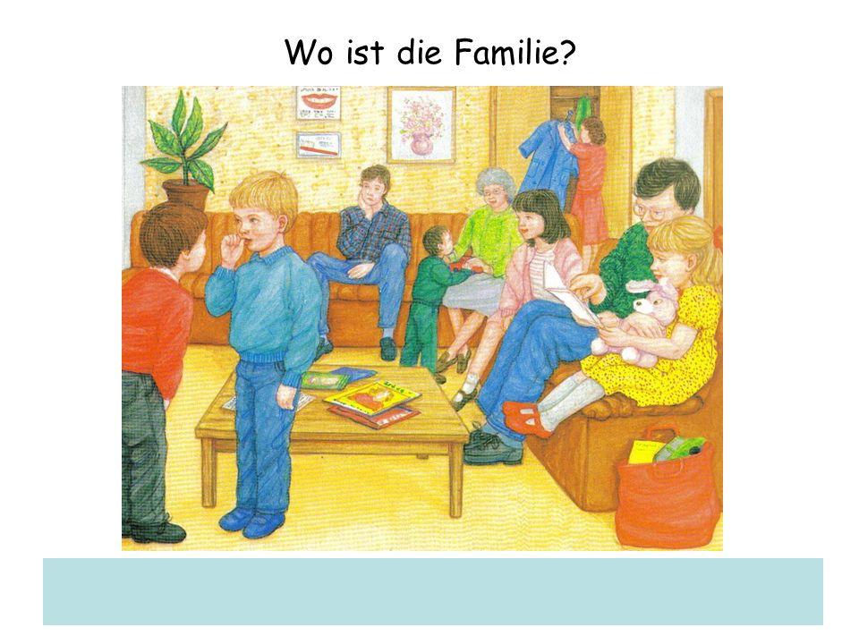 Wo ist die Familie?