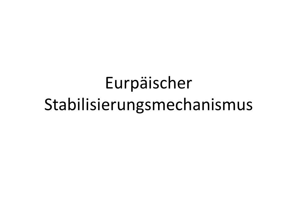 Eurpäischer Stabilisierungsmechanismus