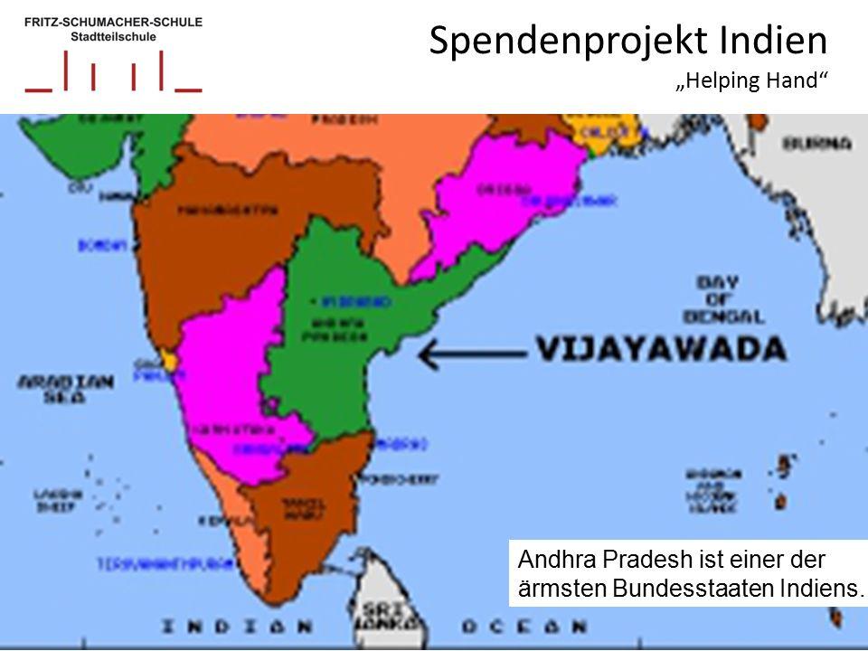 """Spendenprojekt Indien """"Helping Hand Andhra Pradesh ist einer der ärmsten Bundesstaaten Indiens."""