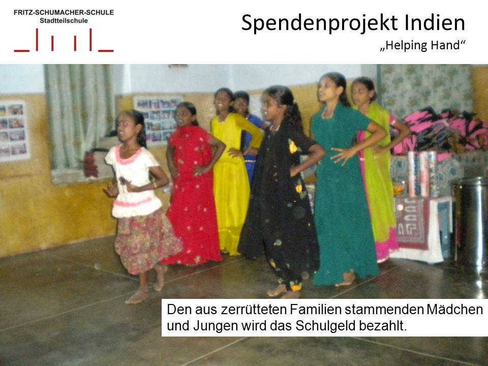 """Spendenprojekt Indien """"Helping Hand Den aus zerrütteten Familien stammenden Mädchen und Jungen wird das Schulgeld bezahlt."""