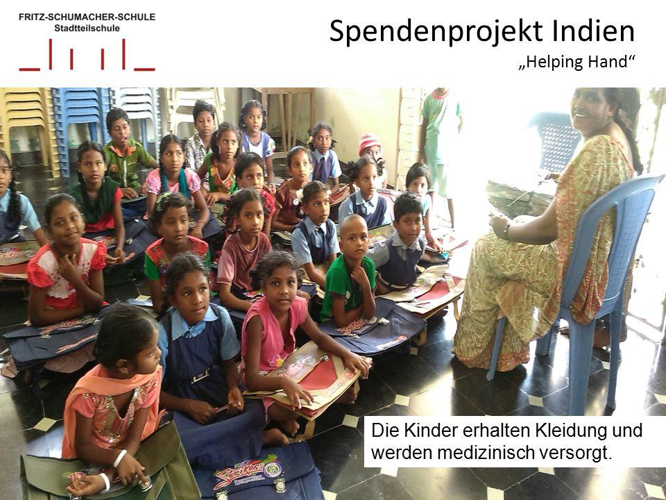 """Spendenprojekt Indien """"Helping Hand Die Kinder erhalten Kleidung und werden medizinisch versorgt."""