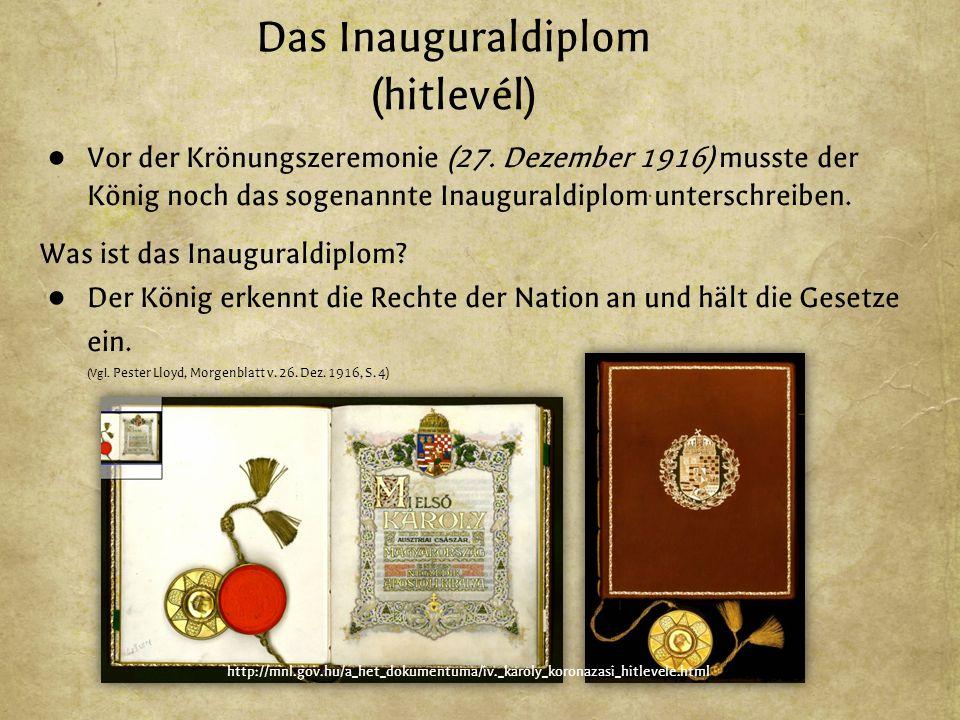 Das Inauguraldiplom (hitlevél) ● Vor der Krönungszeremonie (27.