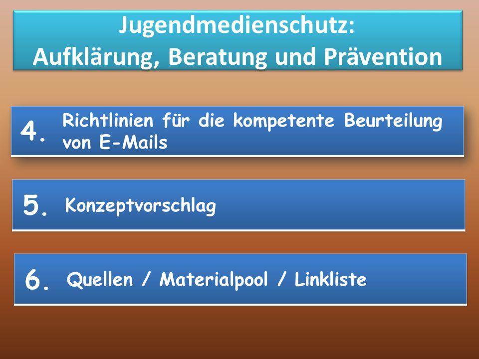 Jugendmedienschutz: Aufklärung, Beratung und Prävention 3. 4.
