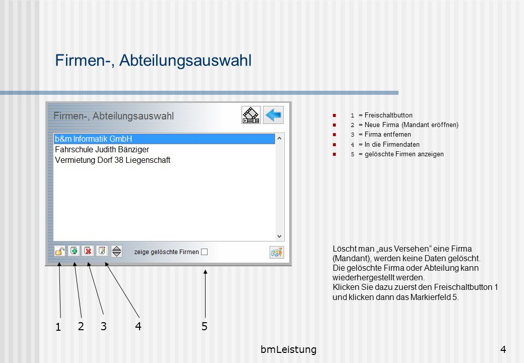 bmLeistung25 Dokumentenvorlagen 1 = Bezeichung der Vorlage 2 = Schnellstartsymbol 3 = Vorlage öffnen oder Ordner öffnen 4 = Hilfe zu möglichen Textmarken 5 = Eine Vorlage zuordnen 6 = Befehle....