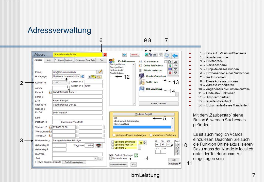 bmLeistung7 Adressverwaltung 1 = Link auf E-Mail und Webseite 2 = Kundennummer 3 = Briefanrede 4 = Versandsperre 5 = Projekte dieses Kunden 6 = Umbene