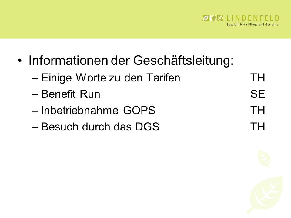 Informationen der Geschäftsleitung: –Einige Worte zu den TarifenTH –Benefit RunSE –Inbetriebnahme GOPSTH –Besuch durch das DGSTH