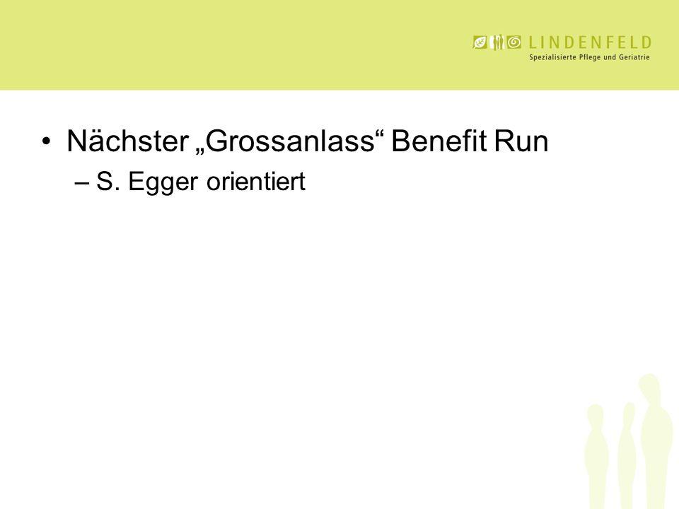 """Nächster """"Grossanlass Benefit Run –S. Egger orientiert"""