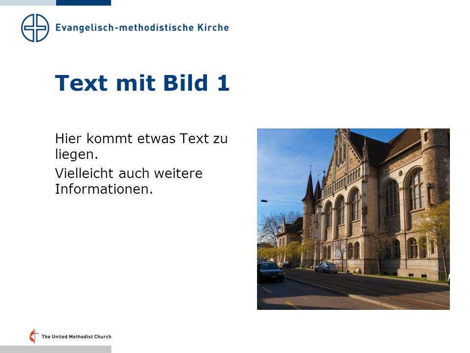 Text mit Bild 1 Hier kommt etwas Text zu liegen. Vielleicht auch weitere Informationen.