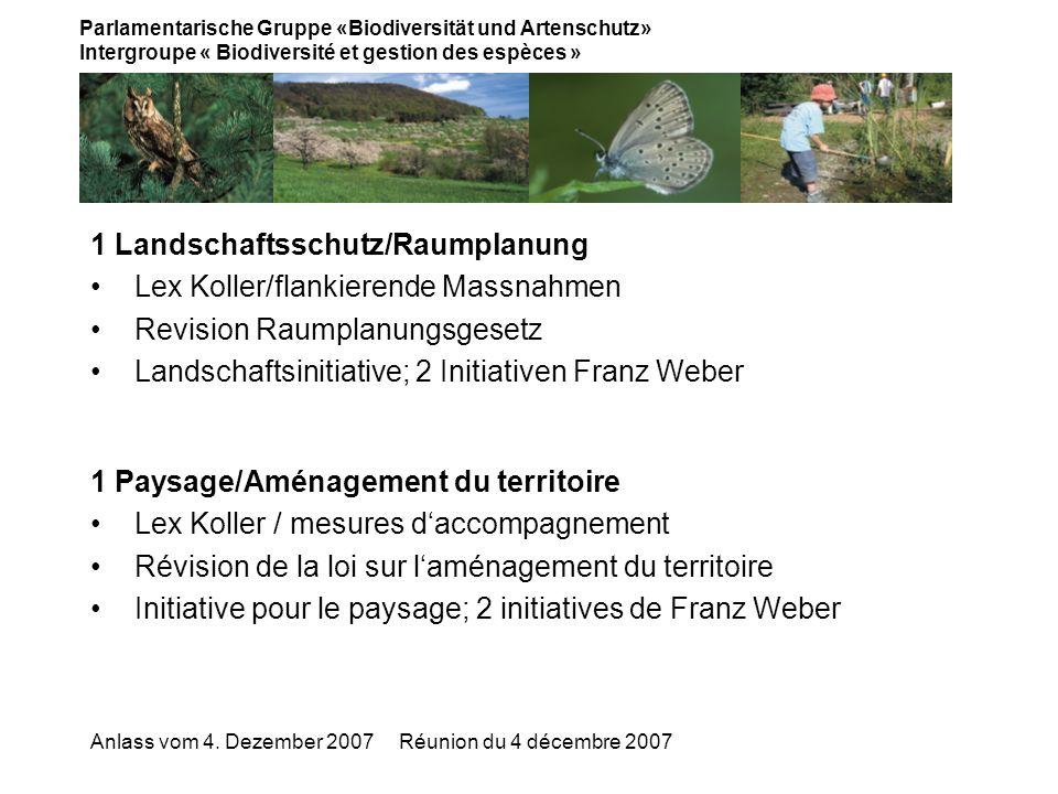 Parlamentarische Gruppe «Biodiversität und Artenschutz» Intergroupe « Biodiversité et gestion des espèces » Anlass vom 4.
