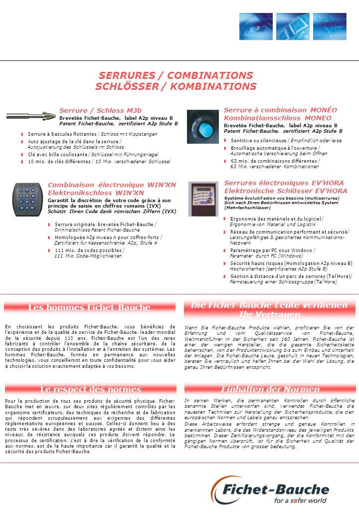 SERRURES / COMBINATIONS SCHLÖSSER / KOMBINATIONS Serrure / Schloss M3b Brevetée Fichet-Bauche, label A2p niveau B Patent Fichet-Bauche, zertifiziert A