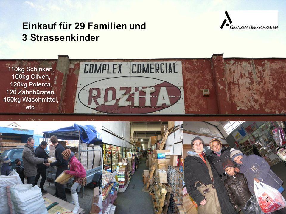 Einkauf für 29 Familien und 3 Strassenkinder 110kg Schinken, 100kg Oliven, 120kg Polenta, 120 Zahnbürsten, 450kg Waschmittel, etc.