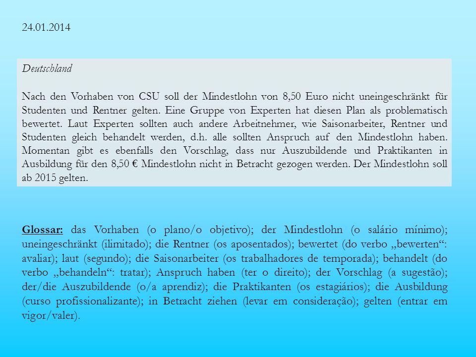 24.01.2014 Deutschland Nach den Vorhaben von CSU soll der Mindestlohn von 8,50 Euro nicht uneingeschränkt für Studenten und Rentner gelten.