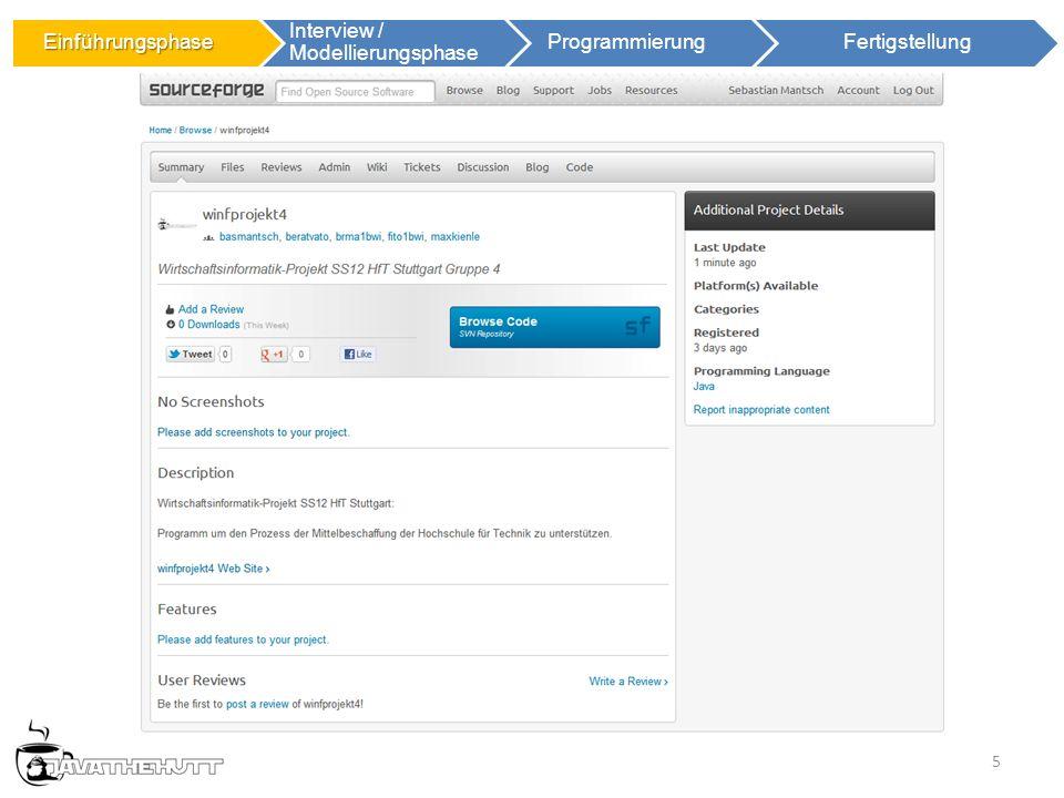 5 Einführungsphase Einführungsphase Interview / Modellierungsphase ProgrammierungFertigstellung