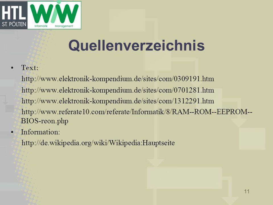 Quellenverzeichnis Text: http://www.elektronik-kompendium.de/sites/com/0309191.htm http://www.elektronik-kompendium.de/sites/com/0701281.htm http://ww