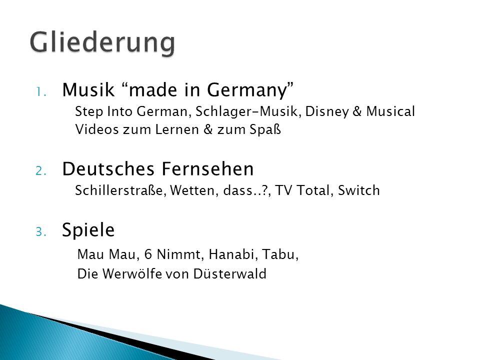 1. Musik made in Germany Step Into German, Schlager-Musik, Disney & Musical Videos zum Lernen & zum Spaß 2. Deutsches Fernsehen Schillerstraße, Wetten