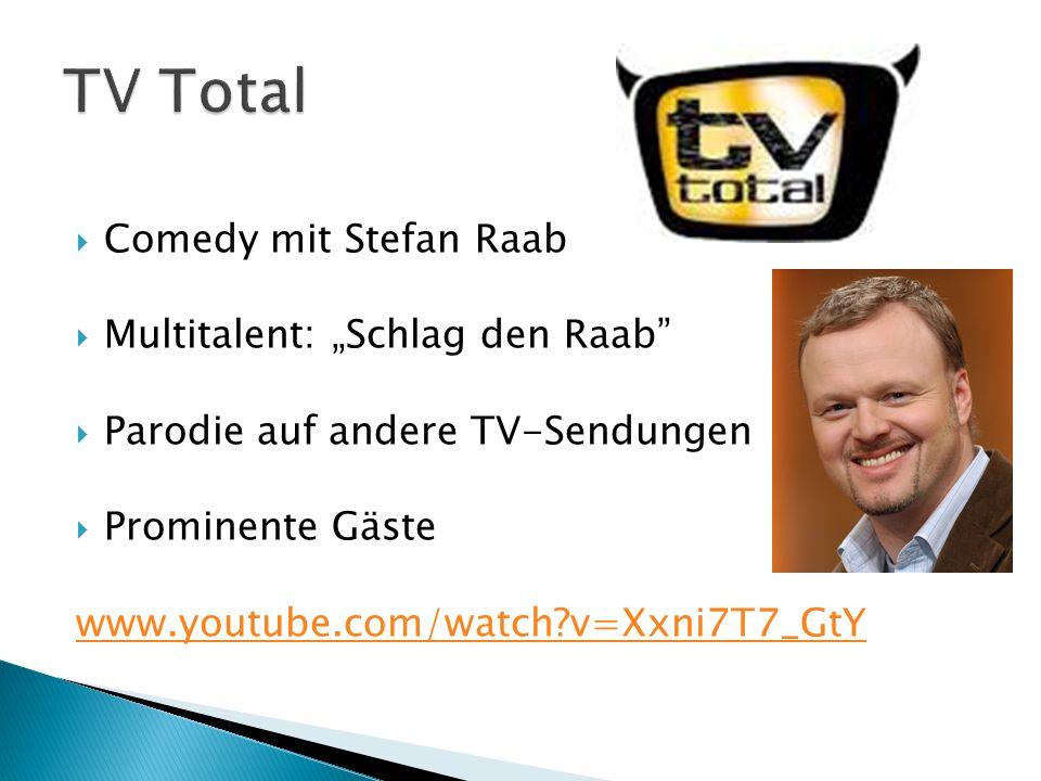 Comedy mit Stefan Raab Multitalent: Schlag den Raab Parodie auf andere TV-Sendungen Prominente Gäste www.youtube.com/watch?v=Xxni7T7_GtY