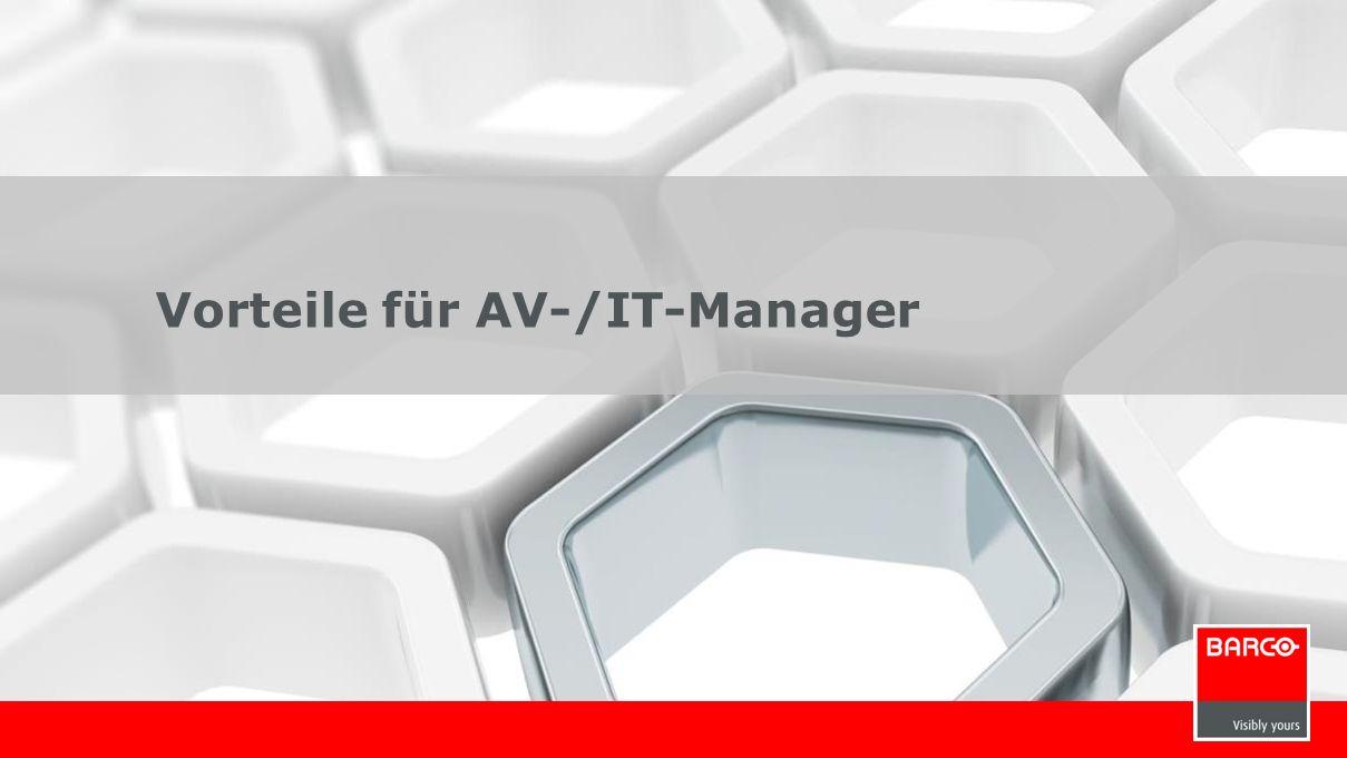 12 Vorteile für AV-/IT-Manager
