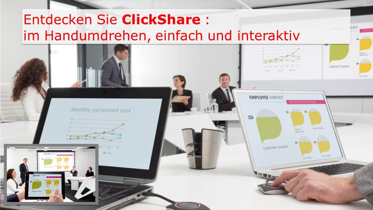 Entdecken Sie ClickShare : im Handumdrehen, einfach und interaktiv