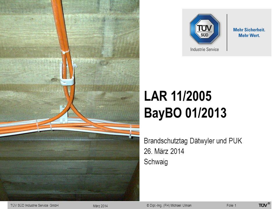 Leitungsanlagen-Richtlinie LAR 11/2005 TÜV SÜD Industrie Service GmbHFolie 12 © Dipl.-Ing.