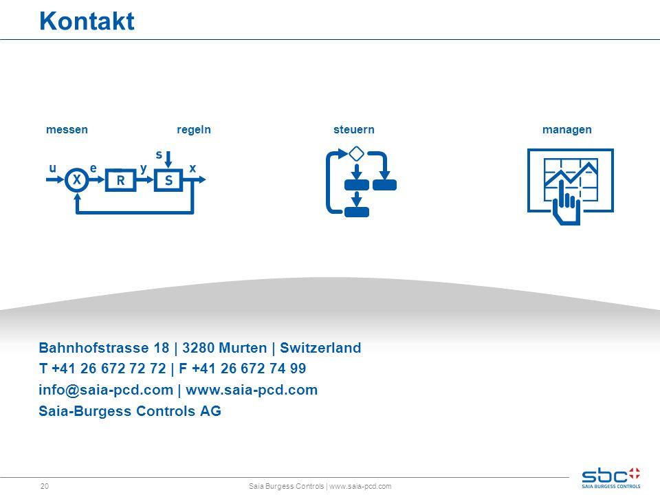 20 messen Kontakt Bahnhofstrasse 18 | 3280 Murten | Switzerland T +41 26 672 72 72 | F +41 26 672 74 99 info@saia-pcd.com | www.saia-pcd.com Saia-Burg